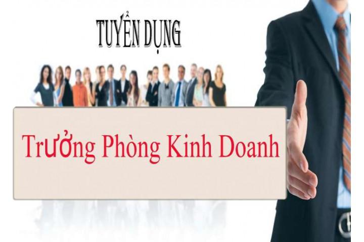 TUYỂN DỤNG TRƯỞNG PHÒNG KINH DOANH